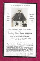 IMAGE PIEUSE..AVIS De DECES MEMENTO.. Abbé Louis BOISSEY, Curé De BEAUCHENE (61) Décédé En 1932..2 Scans - Images Religieuses