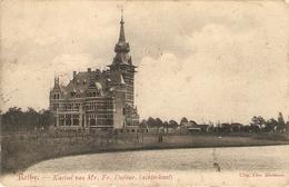 Rethy / Retie : Kasteel Van Mr. Fr. Dufour - Retie