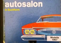 CA183 Buch Autosalon In Buchform, Modelle 1967, Herausgeber Conrad West - Auto & Verkehr