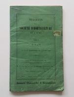 Bulletin De La Société D'horticulture De L'Aube, T.5, Ier Et IIe Trimestres,Troyes, Dufour-Bouquot, 1868, Nature, Jardin - Garden
