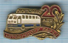 USSR /  Badge / Soviet Union / UKRAINE. Bus Car Park 20 Years . Auto. Transport. Zhytomyr 1970s - Altri
