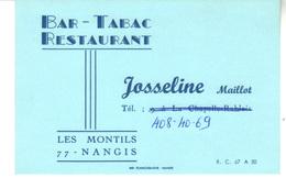 Bar - Tabac - Restaurant   Josseline Maillot       Les Montils      77 Nangis - Visiting Cards