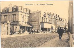 Halluin , La Douane Francaise - France
