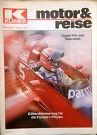 CA198 Zeitschrift Kurier Motor & Reise, August 1979, Grand Prix Von Österreich Mit Niki Lauda - Auto & Verkehr