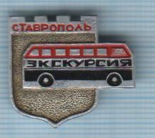 USSR /  Badge / Soviet Union / RUSSIA. Tourism. Excursion.  Bus. Auto. Transport. Stavropol. 1970s - Altri
