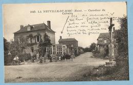 A103  CPA  LA NEUVILLE-DU-BOSC (Eure)  Carrefour Du Calvaire  -  Animation  ++++++++++++++++++++ - France