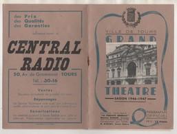 PROGRAMME OFFICIEL GRAND THEATRE DE TOURS SAISON 1946 1947  - PUBLICITES D EPOQUE ET VEDETTES DE L EPOQUE - - Programs