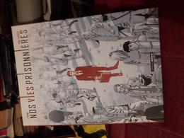 Parno & Castaza Nos Vies Prisonnieres Ed Frand Angle Tbe - Livres, BD, Revues
