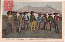 BUFFALO BILL'S WILD WESR-CHEF MEXICAIN-CHAMPION DE LAZO ET SA TROUPE - Circo