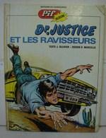 BD.1. Dr Justice Et Les Ravisseurs. Texte J. Ollivier Dessin R. Marcello.Edition Du Kangourou Pif Album.1974 - Bücher, Zeitschriften, Comics
