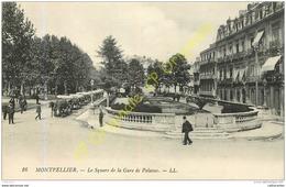 34. MONTPELLIER . Le Square De La Gare De Palavas . - Montpellier