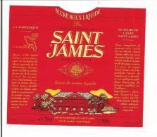 Etiquette  Sucre De Canne Liquide SAINT JAMES  - 70cl - 920g. -    MARTINIQUE - - Rhum