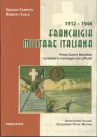 FRANCHIGIA MILITARE ITALIANA 1912-1946 - Posta Militare E Storia Militare