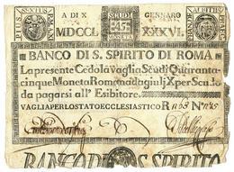 45 SCUDI CEDOLA BANCO DI SANTO SPIRITO DI ROMA 10/01/1786 MB - Italia