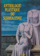ANTHROPOLOGIE PLASTIQUE DU SURREALISME DE JACQUES BARON ED.FILIPACCHI 1980 - Art