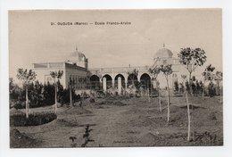 - CPA OUDJDA (Maroc) - École Franco-Arabe - Collection Idéale P. S. N° 21 - - Autres