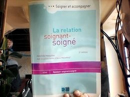 La Relation Soignant Soigné Par Manoukian Massebeuf - Psychology/Philosophy