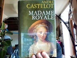 Madame Royale Andre Castelot Bon Etat Librairie Perrin - History