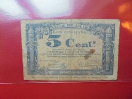 LILLE 5 CENTIMES 1918 (F.1) - Bonds & Basic Needs