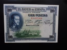 ESPAGNE : 100 PESETAS   1.7.1925   C.B. 60 / P 69c (1936)    SPL - [ 2] 1931-1936 : Republiek