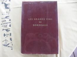 LIVRE 1974 LES GRANDS VINS DE BORDEAUX REGIONALISME AQUITAINE RARE - Books, Magazines, Comics