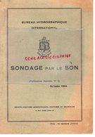 MONACO- BUREAU HYDROGRAPHIQUE INTERNATIONAL SONDAGE PAR LE SON-1924- PARIS HYDROGRAPHE MARTI - Sciences