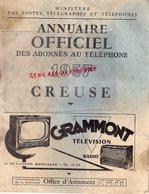 23- CREUSE- RARE ANNUAIRE OFFICIEL TELEPHONE 1957- ROBERT DEVAUT GUERET- DUDEFFANT-PHILIPPON-CAFES PIERRE - Limousin