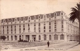 CPA,Cote D'Azur, Nice, Hôtel Négresco (façade Nord), Rare Sius Cet Angle, 344 - Cafés, Hotels, Restaurants