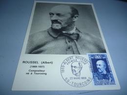 Carte Maxi 1 Er Jour ALBERT ROUSSEL 22/03/69 TOURCOING - Altri