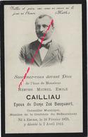 Faire-part De Décès 1912-Eecke (59) Photo Nestor CAILLIAU ép Zoé Bacquaert- ConseillerMunicipal - Décès