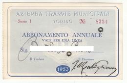 TRAM TRAMWAYS BUS TRANVIE MUNICIPALI TORINO - TESSERA BIGLIETTO TICKET DI ABBONAMENTO 1953 - Abbonamenti