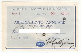 TRAM TRAMWAYS BUS TRANVIE MUNICIPALI TORINO - TESSERA BIGLIETTO TICKET DI ABBONAMENTO 1953 - Europe