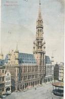 CPA - Belgique - Brussels - Bruxelles - Hôtel De Ville - Monuments, édifices