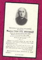 IMAGE PIEUSE...Avis De Décès MEMENTO..Abbé Félix BERTHELOT, Décédé à SAINT PERN (35) En 1946...2 Scans - Andachtsbilder