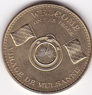 Médaille Souvenir Ou Touristique > Welcome 24 H Du Mans  > Dia. 34 Mm - 2013