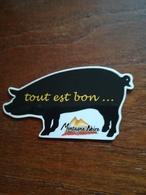 Magnet Tout Est Bon Dans Le Cochon Montagne Noire - Magnets