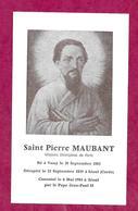 IMAGE PIEUSE...SAINT Pierre De MAUBANT, Né à VASSY (14), Décapité à SEOUL ( Corée) En 1939...MARTYR ..2 Scans - Images Religieuses