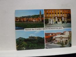 CAIRO MONTENOTTE   --  SAVONA  ---  SALUTI DA - Cartes Postales