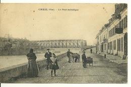 60 - CREIL / LE PONT METALLIQUE - Creil