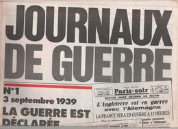 Journaux De Guerre 1939 Reproduction La Guerre Est Déclarée - 1939-45