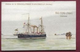 250619A - CHROMO CHOCOLAT AIGUEBELLE - HAI-YUNG Chine Cuirassé  Construit à Vulcan Stettin En 1897 - Aiguebelle