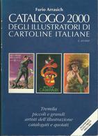 Catalogo 2000 Degli Illustratori Delle Cartoline Italiane - Libri