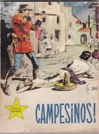 CAMPESINOS ! IL PICCOLO RANGER  LIBRO FUMETTI AUTENTICO 100% - Libros, Revistas, Cómics