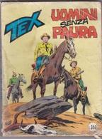 TEX UOMINI SENZA PAURA   LIBRO FUMETTI AUTENTICO 100% - Tex