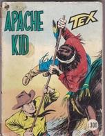 TEX APACHE KID  LIBRO FUMETTI AUTENTICO 100% - Tex