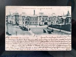 MOSCOW, 1900, Smolensk (Belorussky) Train Station, La Gare De Smolensk - Russie