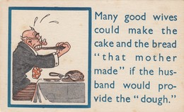"""Many Good Wives Could Make The Cake & Bread """"that Mother Made"""" If The Husband Would Provide The """"dough"""", 1901-07 - Marriages"""