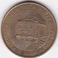 Médaille Souvenir Ou Touristique > Chemin De Fer De La Haute Auvergne    > Dia. 34 Mm - Monnaie De Paris