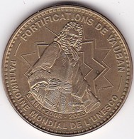 Médaille Souvenir Ou Touristique > Fortification De Vauban  > Dia. 34 Mm - Monnaie De Paris