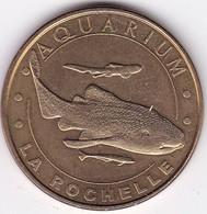 Médaille Souvenir Ou Touristique > La Rochelle L'Aquarium  > Dia. 34 Mm - Monnaie De Paris